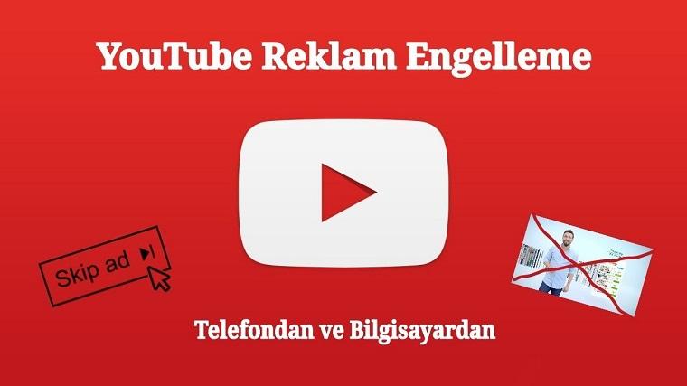 YouTube Reklam Engelleme Yöntemi
